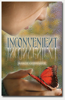 Book Cover for Inconvenient by Margie Gelbwasser