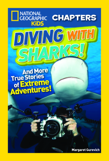 National Geographic Kids Chapters: Diving With Sharks!: And